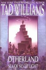 Sea of Silver Light (Otherland #4), Williams, Tad, Very Good Book