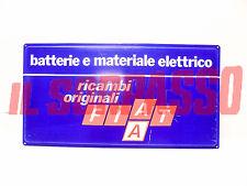 CARTELLO PUBBLICITARIO FIAT BATTERIE RICAMBI ELETTRICI ORIGINALI ANNI 70