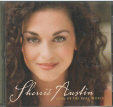 LOVE IN THE REAL WORLD BY SHERRI AUSTIN (CD, Aug-1999, Arista)