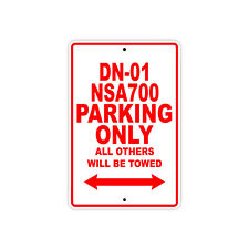 HONDA DN-01 NSA700 Parking Only Towed Motorcycle Bike Chopper Aluminum Sign