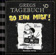 Gregs Tagebuch 10 - So ein Mist! von Jeff Kinney (2017)