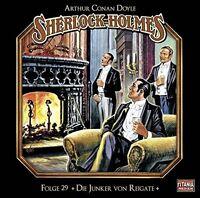 SHERLOCK HOLMES-FOLGE 29 - DIE JUNKER VON REIGATE   CD NEU