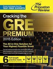 Cracking the GRE Premium Edition with 6 Practice Tests, 2015 Graduate School Te