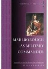 Marlborough as Military Commander (Spellmount Classics), Chandler, David, Good B