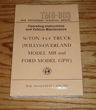 1940-1945 Willys Overland Ford Army Jeep World War II TM9-803 Owners Manual