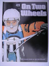 On Two Wheels -  Motorcycle Magazine Volume 4 - Issue No.49 - **FREE POSTAGE**
