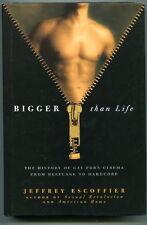 Jeffrey Escoffier BIGGER THAN LIFE History of Gay Porn Cinema 2009 HC/DJ 1st Ed