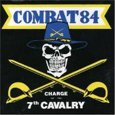 Combat 84 Charge Of The 7th Cavalry CD NEW SEALED Punk Oi! Skinhead Rapist+