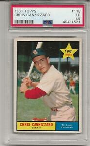 1961 TOPPS #118 CHRIS CANNIZZARO, PSA 1.5 FR, ROOKIE,  ST. LOUIS CARDINALS, L@@K