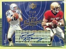 2003 UPPER DECK PROS AND PROSPECTS GOLD #161 PEYTON MANNING AUTO #37/50