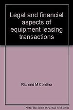 Legal and Financial Aspects of Equipment Leasing Transactions