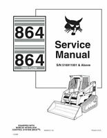 Bobcat 864 & Highflow Skid Steer Loader Service Repair Manual 6900627 516911001