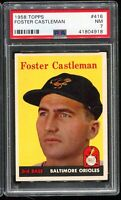 1958 Topps Baseball #416 FOSTER CASTLEMAN Baltimore Orioles PSA 7 NM