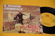 """CLAUDIO SCOTT 7"""" 45 IL SIGNOR GENERALE 1°ST ORIG ITALY PROG 1978 EX TOP RARE !!!"""