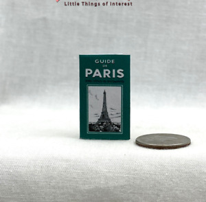 GUIDE BOOK TO PARIS FRANCE in Miniature 1:12 Scale Trip Travel