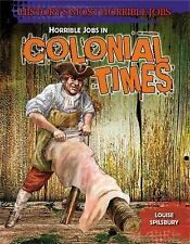 Horrible Jobs in Colonial Times (History's Most Horrible Jobs)
