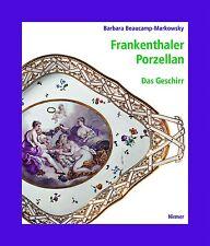 Fachbuch Frankenthaler Porzellan Band 3: Das Geschirr WICHTIGES BUCH Frankenthal