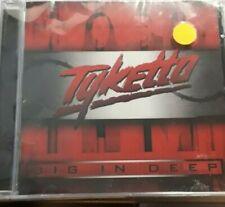 TYKETTO- DIG IN DEEP *CD BRAND NEW STILL SEALED NUOVO SIGILLATO RARE HARD ROCK