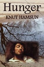 Hunger by Knut Hamsun (2007, Hardcover)