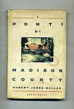 Robert James Waller # I PONTI DI MADISON COUNTY # Frassinelli 1994