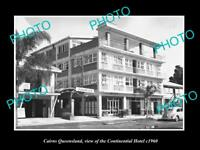 OLD LARGE HISTORIC PHOTO OF CAIRNS QUEENSLAND, VIEW OF CONTINENTAL HOTEL c1960