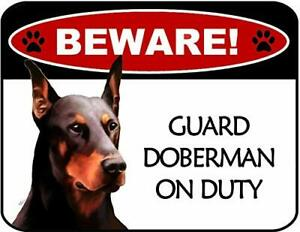 Beware Doberman On Duty Laminated Dog Sign and 6 Decals SP3110