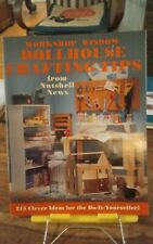 Workshop Wisdom Dollhouse Crafting Tips Nutshell News 215 ideas 64 pages