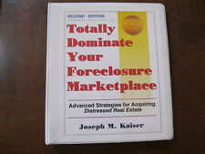Totally Dominate Your Foreclosure Marketplace Joe Kaiser 2nd ed advanced strateg