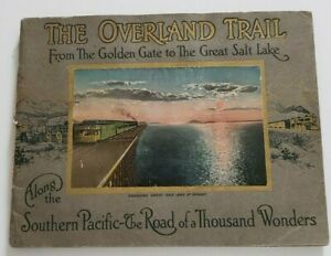 THE OVERLAND TRAIL Southern Pacific RR Line 20 Color Illustrations early 1900's
