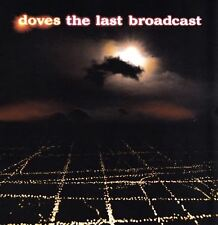 DOVES the last broadcast (CD album) brit pop, downtempo, indie rock