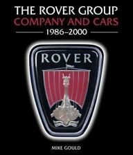 The Rover Group - Company & Cars 1986-2000 (MG Mini Land Range) Buch book story