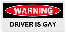 Funny Warning Magnets: DRIVER IS GAY | Great For Practical Jokes! Removable!