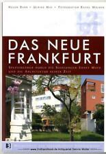 Das Neue Frankfurt : Spaziergänge durch die Siedlungen Ernst Mays 9783938783207