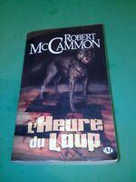 L'heure du loup - Robert McCammon - Ed. Milady