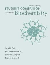 Biochemistry Student Companion, 7th Edition by Frank H. Deis, Nancy Counts Gerb