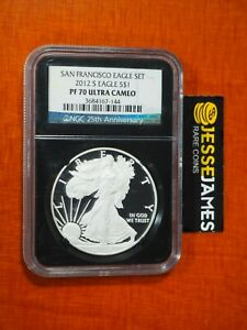 2012 S PROOF SILVER EAGLE NGC PF70 ULTRA CAMEO FROM SAN FRANCISCO SET BLACK CORE