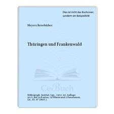 Meyers Reisebücher: Thüringen und Frankenwald