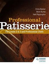 Professional Patisserie: For Levels 2, 3 and Professional Chefs NUEVO Brossura L