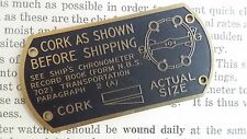 "Marine chronometer US Navy brass plate plaque ""Cork As Shown"" WWII - NOS"