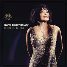 Dame Shirley Bassey ~ Hello Like Before CD NEW AND SEALED