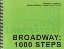 Broadway: 1000 Steps - City as Living Laboratory