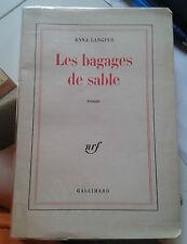 LANGFUS Anna. Les bagages de sable. Nrf Gallimard. 1962.