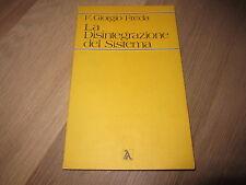LA DISINTEGRAZIONE DEL SISTEMA-F.GIORGIO FREDA-EDIZIONI DI Ar-3A ED.1980