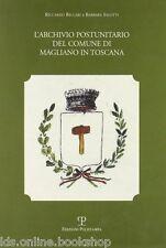 L'archivio postunitario del comune di Magliano in Toscana - Polistampa 2009