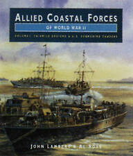 ALLIED COASTAL FORCES OF WWII: Volume 1 Fairmile Marine Company-ExLibrary