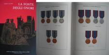 La fonte degli Onori libro su medaglie e decorazioni it