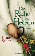 Die Rache der Heilerin von Beate Sauer (2014, Taschenbuch)