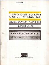 Sansui AU-70 Int. Amplifier Original Owner/Service Manual. Money Back Guarantee
