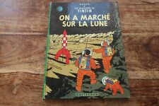 TINTIN  ON A MARCHE SUR LA LUNE  -- EDITION 1966