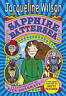 Sapphire Battersea (Hetty Feather) [Hardcover] Wilson, Jacqueline and Sharratt,